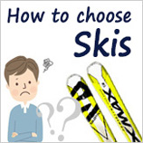 How to choose a ski